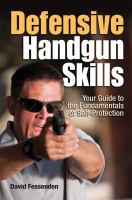 Defensive Handgun Skills