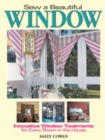 Sew A Beautiful Window