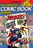 The Greatest Comic Book Covers of All Time