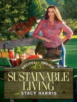 Recipes & Tips for Sustainable Living