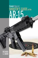 Shooter's Guide to the AR-15