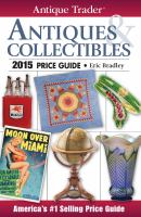 Antiques & Collectibles Price Guide 2015