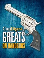 Gun Digest Greats on Handguns
