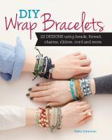 DIY Wrap Bracelets