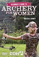 Beginner's Guide to Archery for Women