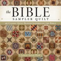The Bible Sampler Quilt Book