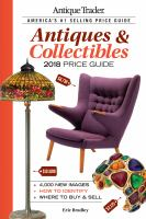 Antique Trader Antiques & Collectibles 2018 Price Guide