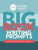 Writer's Digest Big Book of Writing Prompts