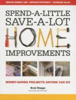 Spend-a-little Save-a-lot Home Improvements
