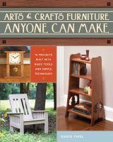 Arts & Crafts Furniture Anyone Can Make