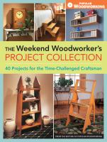 The Weekend Woodworker's Project Collection