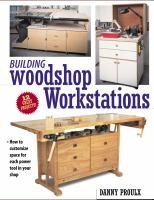 Building Woodshop Workstations