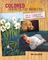 Colored Pencil Secrets for Success