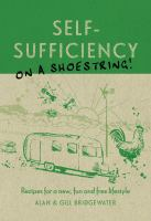 Self-sufficiency on A Shoestring!