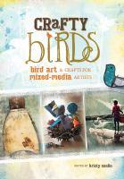 Crafty birds bird art & crafts for mixed media artists