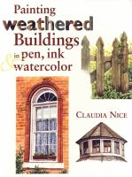 Painting Weathered Buildings in Pen, Ink and Watercolor
