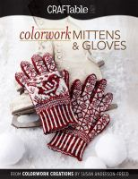 Colorwork Mittens and Gloves