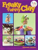 Freaky Funny Clay