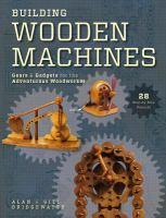 Building Wooden Machines