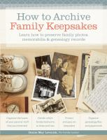 Image: How to Archive Family Keepsakes