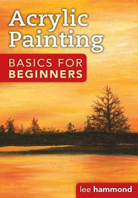 Cover image for Acrylic Painting Basics for Beginners