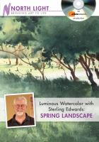 Luminous Watercolor With Sterling Edwards