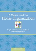 A Mom's Guide to Home Organization