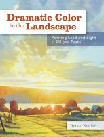 Dramatic Color in the Landscape