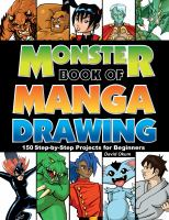 Monster Book of Manga Drawing : 150 Step-by-step Projects for Beginners