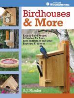 Birdhouses & More