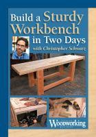Build A Sturdy Workbench in Two Days