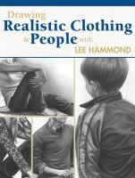 Draw Realistic Clothing and People With Lee Hammond
