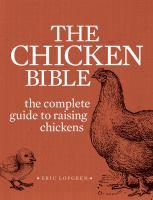 The Backyard Chicken Bible