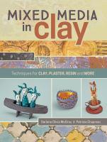 Mixed Media in Clay
