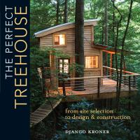 The Perfect Treehouse