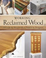 Working Reclaimed Wood