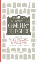 Image: The Family Tree Cemetery Field Guide