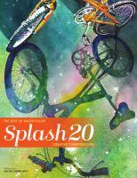 Splash. 20, Creative compositions