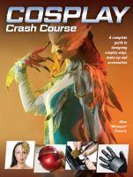 Cosplay Crash Course