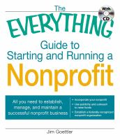 The Everything Guide to Starting and Running A Nonprofit