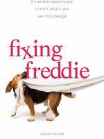 Fixing Freddie