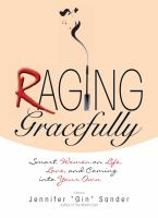 Raging Gracefully