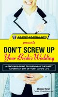 Don't Screw up your Bride's Wedding