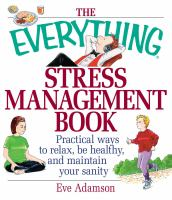 The Everything Stress Management Book