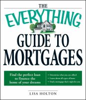 The Everything Guide to Mortgages