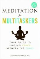 Meditation for Multitaskers