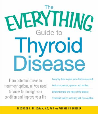 Cover image for The Everything Guide to Thyroid Disease