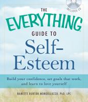 The Everything Guide To Self-esteem