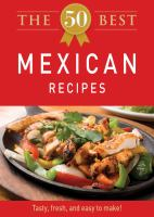 The 50 Best Mexican Recipes