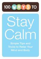 100 Ways to Stay Calm